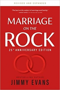 marriage on the rocks Jimmy Evans Christian Marriage books