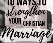 How to strengthen your Christian Marriage 10 tips for marriage advice by Ronnie and Mel